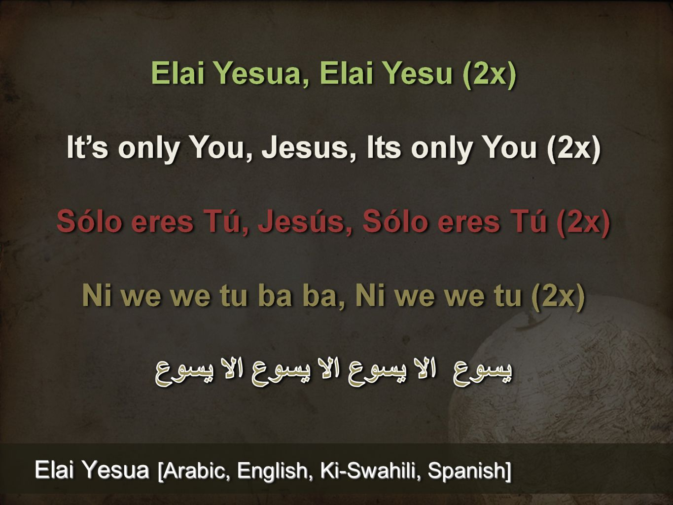 Elai Yesua [Arabic, English, Ki-Swahili, Spanish]